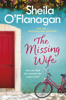 Sheila O'Flanagan - The Missing Wife: The Unputdownable Bestseller artwork