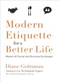 Modern Etiquette for a Better Life