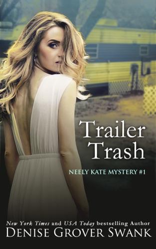 Denise Grover Swank - Trailer Trash