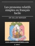 Les pronoms relatifs simples en français facile