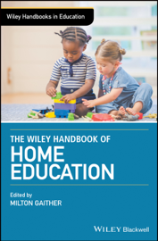 The Wiley Handbook of Home Education book