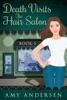 Death Visits The Hair Salon