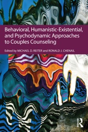 Behavioral Humanistic Existential And Psychodynamic Approaches To Couples Counseling