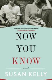 Now You Know - Susan Kelly book summary
