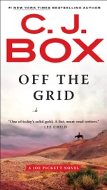 Off the Grid - C. J. Box by  C. J. Box PDF Download