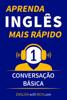 Rich Johnson - Aprenda Inglês Mais Rápido: Iniciante Nível 1: Conversação Básica ilustración