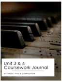 Year 12 Music Style & Composition Coursework Journal