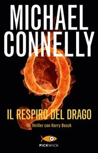 Il respiro del drago da Michael Connelly