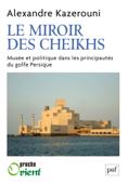 Download and Read Online Le miroir des cheikhs