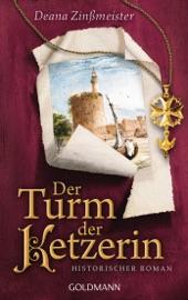 Download and Read Online Der Turm der Ketzerin