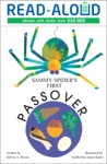 Sammy Spiders First Passover Enhanced Edition