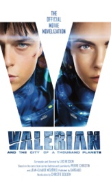 Valerian and the City of a Thousand Planets: The Official Movie Novelization PDF Download