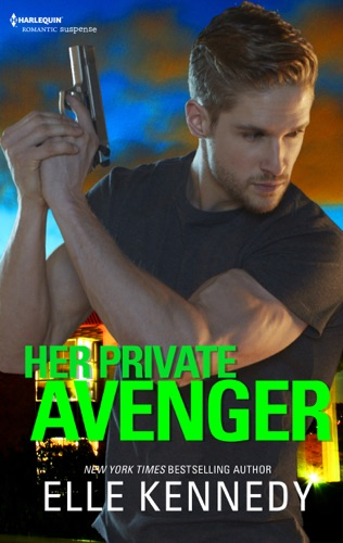 Elle Kennedy - Her Private Avenger