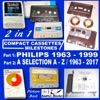 Compact Cassettes Milestones - Philips 1963 - 1999 - Including Norelco And Mercury  A Selection From  A - Z  1963 - 2017
