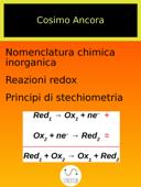 Nomenclatura chimica inorganica. Reazioni redox. Principi di stechiometria