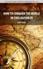 How To Conquer The World In Civilization VI