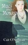 Mugs And Monasteries