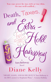 Death, Taxes, and Extra-Hold Hairspray book