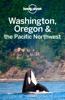 Washington, Oregon & the Pacific Northwest Travel Guide