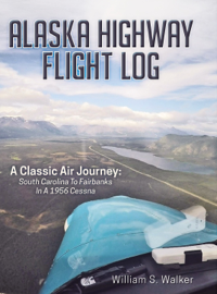 Alaska Highway Flight Log