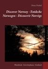 Discover Norway - Entdecke Norwegen - Dcouvrir Norvge
