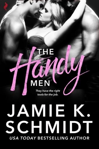 Jamie K. Schmidt - The Handy Men