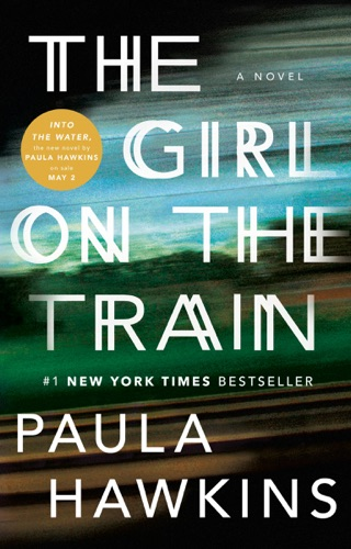 The Girl on the Train - Paula Hawkins - Paula Hawkins