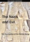 The Nazis And Evil The Annihilation Of The Human Being