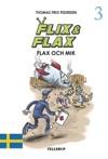 Flix  Flax 3 Flix  Flax Och Mik