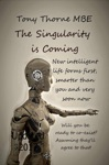 The Singularity Is Coming The Artificial Intelligence Explosion
