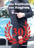 Die Kultbullen aus Hamburg
