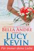 Für immer deine Liebe (Liebesgeschichten von Walker Island, Buch 1) - Lucy Kevin & Bella Andre