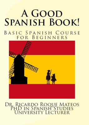 A Good Spanish Book! - Ricardo Roque Mateos book