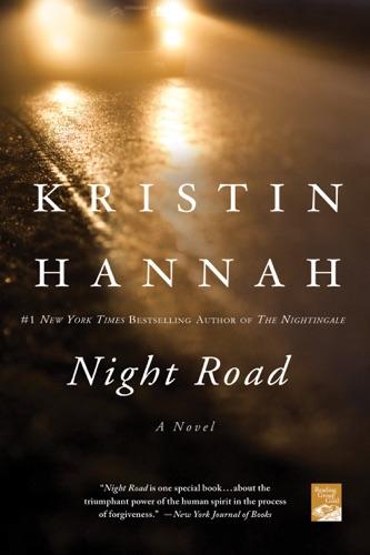 Kristin Hannah - Night Road