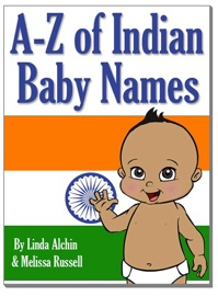 A TO Z OF INDIAN BABY BOY & GIRLS NAMES