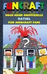 Funcraft - Noch Mehr Inoffizielle Rtsel Fr Minecraft Fans