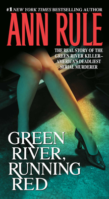 Green River, Running Red - Ann Rule book