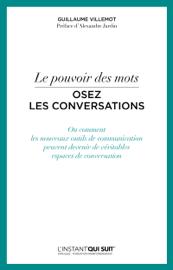 Le pouvoir des mots - Osez les conversations