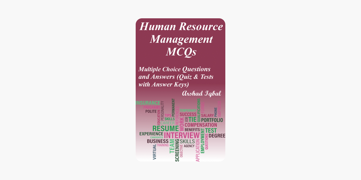 ‎Human Resource Management MCQs: Multiple Choice Questions and Answers  (Quiz & Tests with Answer Keys)