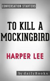 To Kill a Mockingbird (Harperperennial Modern Classics) by Harper Lee Conversation Starters book
