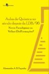 Aulas De Qumica No Sculo Depois Da LDB96