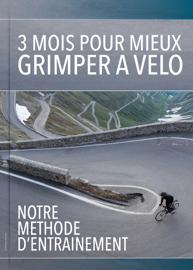 3 mois pour mieux grimper à vélo : Notre méthode d'entrainement