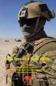 Forze Speciali e Corpi d'Elite - La Trilogia