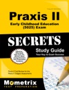 Praxis II Early Childhood Education 5025 Exam Secrets Study Guide