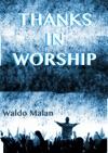 Thanks In Worship