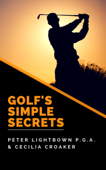 Golf's Simple Secrets