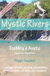 Mystic Rivers – Trebbia e Aveto da Filippo Tuccimei