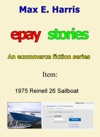 Epay Stories 1975 Reinell 26 Sailboat
