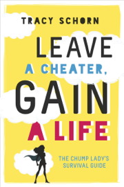 Leave a Cheater, Gain a Life book