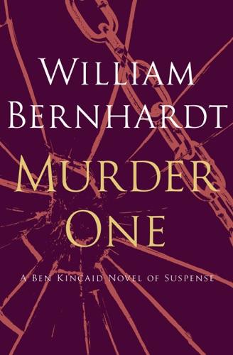 William Bernhardt - Murder One